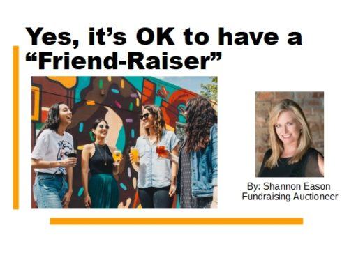 """Yes, it's OK to have a """"Friend-Raiser"""""""